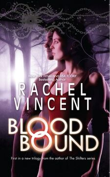 Blood Bound (Unbound -1) by Rachel Vincent (