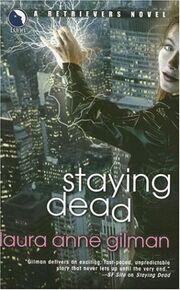 Staying Dead (Retrievers -1) by Laura Anne Gilman