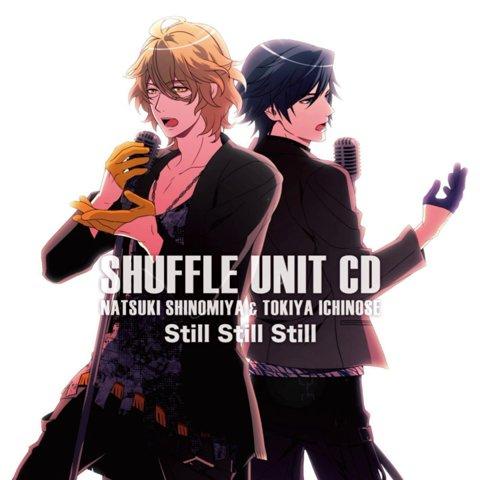 Still Still Still - Shinomiya Natsuki & Ichinose Tokiya