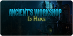 Ancient's Workshop Ad