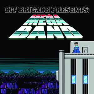 Bit Brigade - Mega Band
