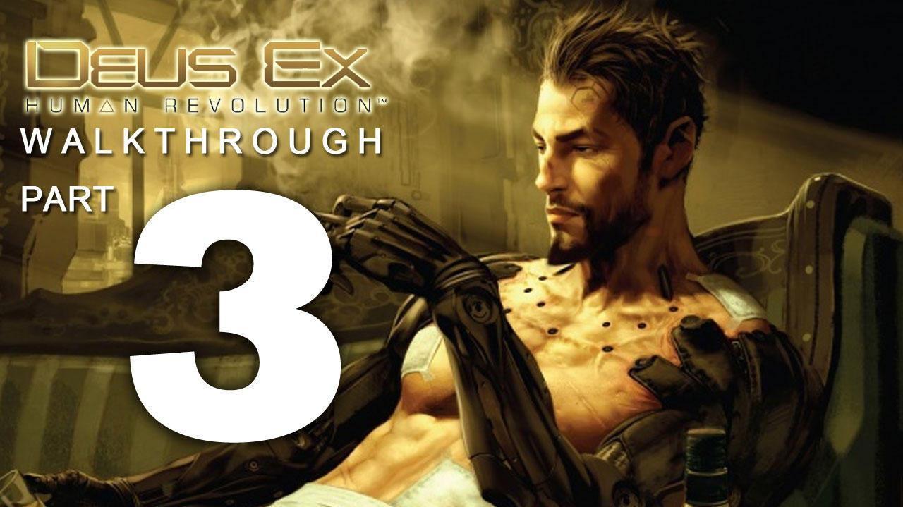 Deus Ex Human Revolution Walkthrough Part 3 - The Warehouse