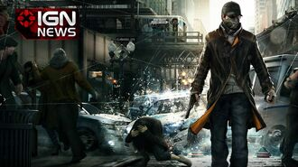 Watch Dogs Release Date Officially Announced