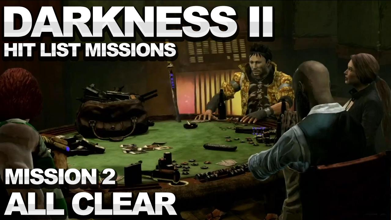 The Darkness 2 Hit List Walkthrough - Mission 2 All Clear