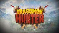 Dragonmon Hunter Announcement Trailer