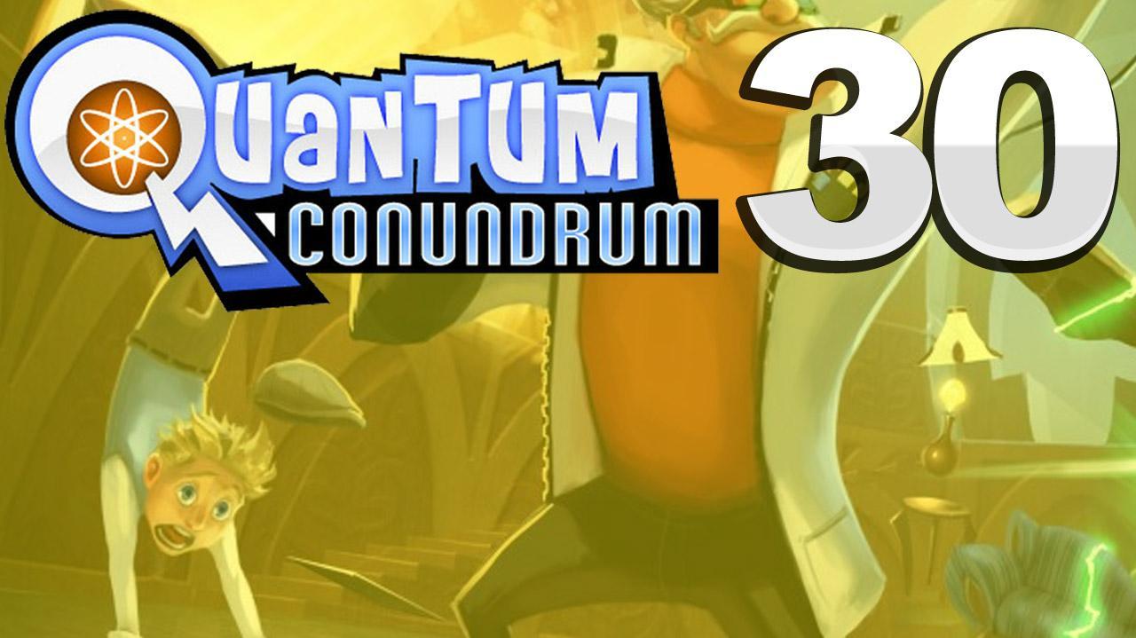 Quantum Conundrum What Goes Around... Gameplay Walkthrough (Part 30 51)