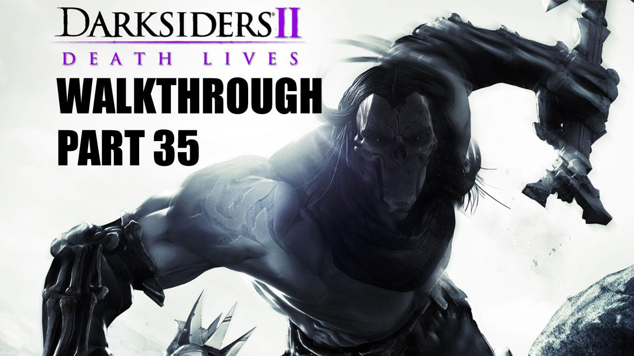 Darksiders II Walkthrough - City of the Dead (4 of 5) - Part 35