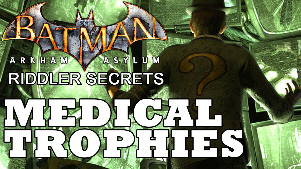 Batman Arkham Asylum Medical Building Trophies