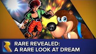 Rare Revealed A Rare Look at Dream