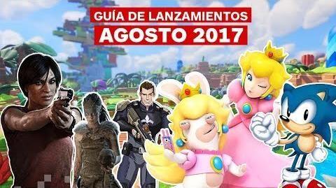 Guía de lanzamientos agosto 2017 – IGN Latinoamérica