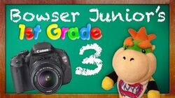SML Movie Bowser Junior's 1st Grade! Part 3