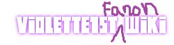 Violette1st Fanon Wiki