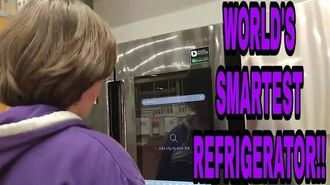 William checks out the world's smartest refrigerator ( YOU HAVE TO SEE THIS!!!)