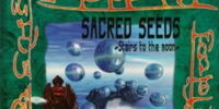 SACRED SEEDS ~Stairs to the moon~