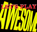 Let's Play Awesome