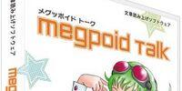 Megpoid Talk