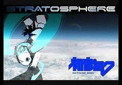 Hatsune Miku-Stratosphere Title Card