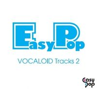 EasyPop VOCALOID Tracks 2