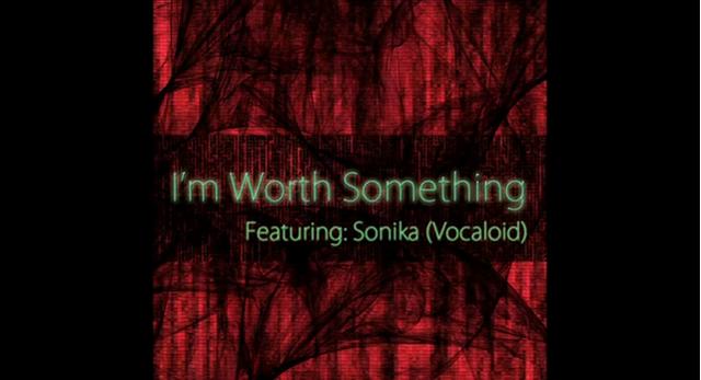 File:I'm worth something ft Sonika.png