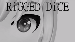 """Image of """"RiGGED DiCE"""""""