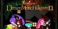 Dream Meltic Halloween (ドリィムメルティックハロウィン)
