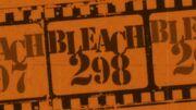 Bleach Episode 298 Title Card