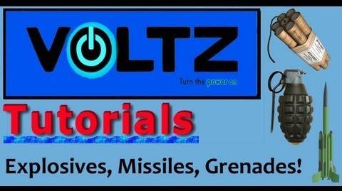 Explosives, Grenades, Missiles (ICBM) Voltz Tutorial Part 2 Two In One!?