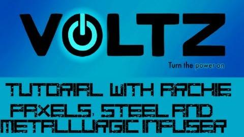 Voltz Tutorial - Paxels, Metallurgic Infusers and Steel!