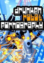 Drunken Robot Pornography cover PC