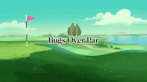 Bugs Over Par