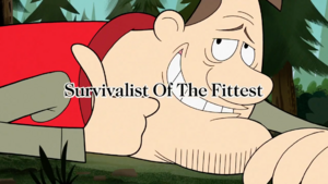 Survivalist of the Fittest