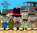 The Ant Hill Mob