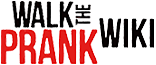 Walk The Prank Wiki