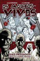 Os Mortos-Vivos - Vol. 1 - Dias Passados