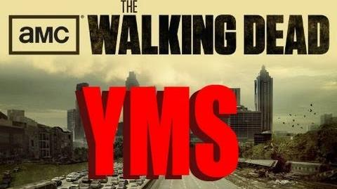 YMS The Walking Dead Seasons 1&2 (Part 1)