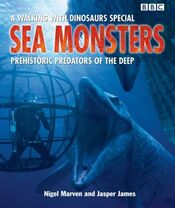 WWD Sea Monsters Prehistoric Predators of the Deep