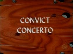 Convict Concerto (TV Title)
