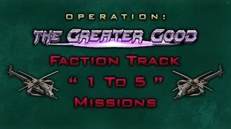"The Greater Good Faction Track "" 1 To 5 "" Missions"