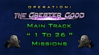 "The Greater Good Main Track "" 1 To 26 "" Missions"