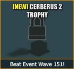 Cerberus2Trophy-EventShopInfo