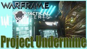 Tactical Alert PROJECT UNDERMINE - New Nightwatch enemy Warframe U.17