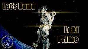 Warframe LOKI PRIME Build Guide