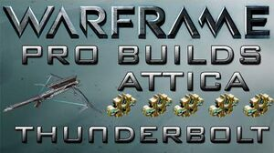 Warframe Attica ThunderBolt Pro Builds 5 Forma Update 14.2