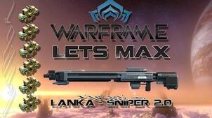 Lets Max (Warframe) 103 - Lanka (Sniper 2