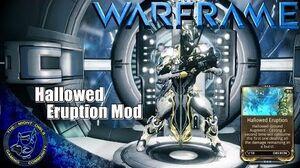 Warframe Let's Talk Oberon w the Hallowed Eruption Augment (U15