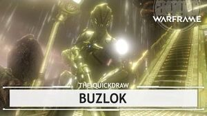 Warframe Buzlok, It's Coming For You thequickdraw