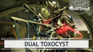 Warframe Dual Toxocyst, Open Up Wide thequickdraw