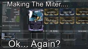 Miter Riven Mod Making The Miter...