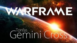 WARFRAME Gemini Cross