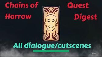 All dialogue and cutscenes in Chains of Harrow- Quest Digest-0